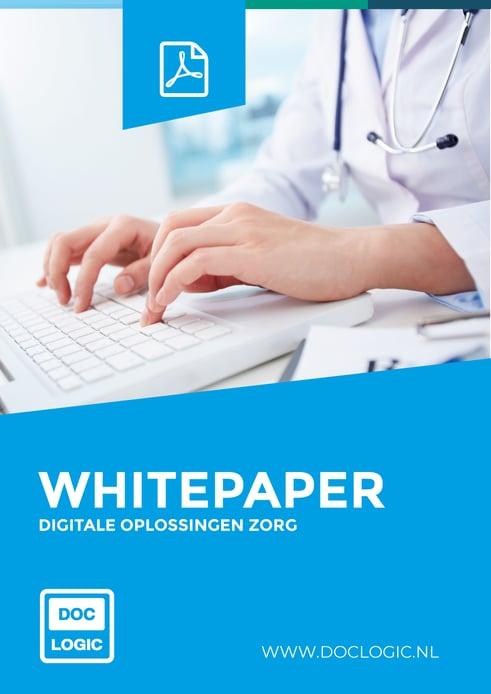 Whitepaper - Digitale Oplossingen Zorg