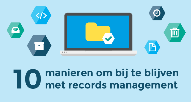 10-manieren-om-bij-te-blijven-met-records-management2.png
